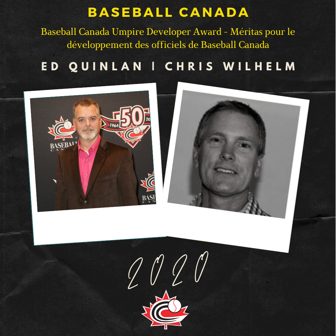 Ed Quinlan and Chris Wilhelm recognized with 2020 Baseball Canada Umpire Developer Award