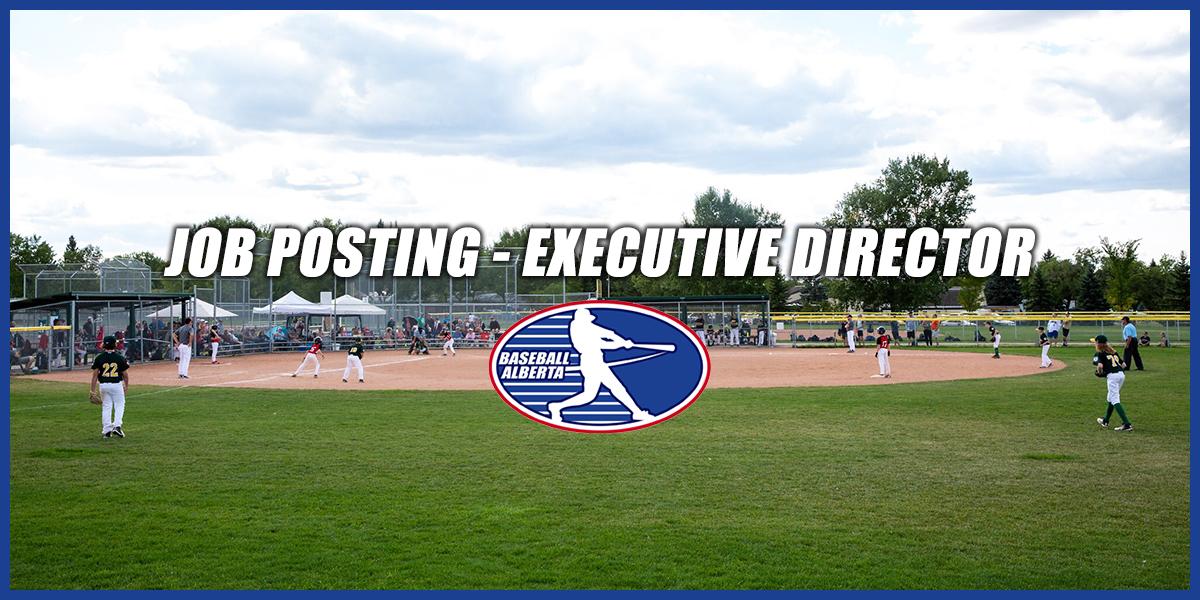 JOB POSTING: Executive Director - Baseball Alberta