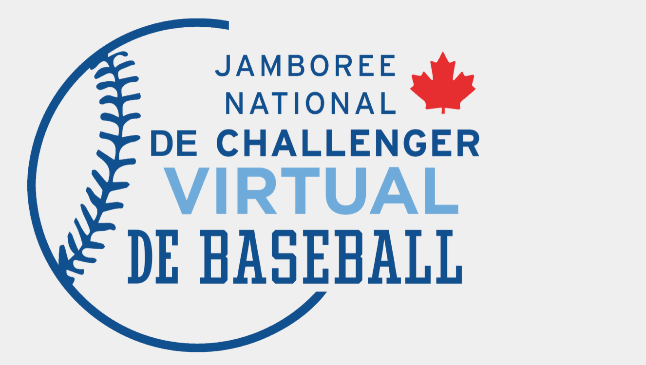 Inscrivez-vous maintenant! JAMBOREE NATIONAL DE BASEBALL ADAPTÉVIRTUEL!
