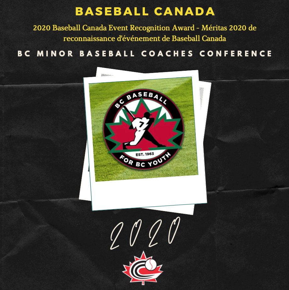 BC Minor Baseball Coaches Conference receives 2020 Baseball Canada Event Recognition Award!