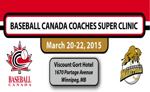 Baseball Canada Super Clinic - Register Today!